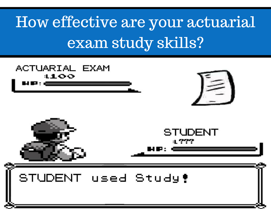Actuarial Exam Study Resources - Study Skills Quiz