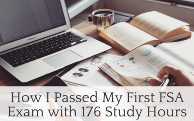 How I Passed my First FSA Exam with 176 Study Hours